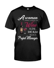 Wine and A Project Manager Classic T-Shirt front