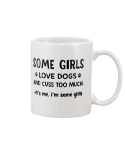 Some Girls Love Dogs and Cuss Too Much  Mug thumbnail