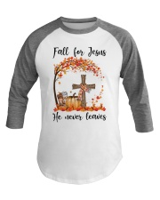 Fall For Jesus He Never Leaves Baseball Tee thumbnail