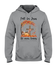 Fall For Jesus He Never Leaves Hooded Sweatshirt thumbnail
