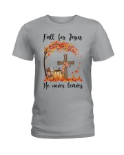 Fall For Jesus He Never Leaves Ladies T-Shirt thumbnail