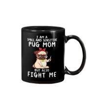 Small and Sensitive Pug Mom Mug thumbnail