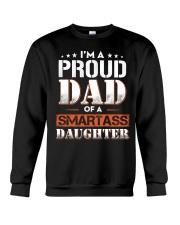 A Pround Dad Of A Smartass Daughter Crewneck Sweatshirt thumbnail