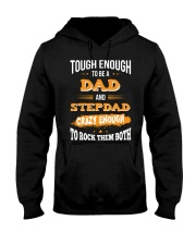 Tough Enough To Be A Dad and Stepdad Hooded Sweatshirt tile