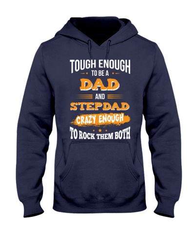 Tough Enough To Be A Dad and Stepdad