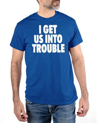 tori saylor digital i get us into trouble shirt