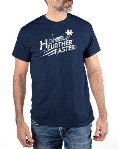 higher further faster quotes shirt