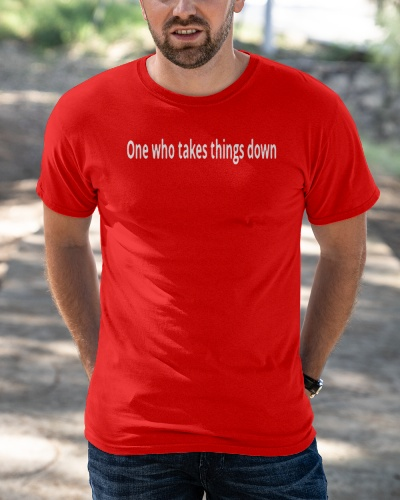 one who takes things down crossword shirt