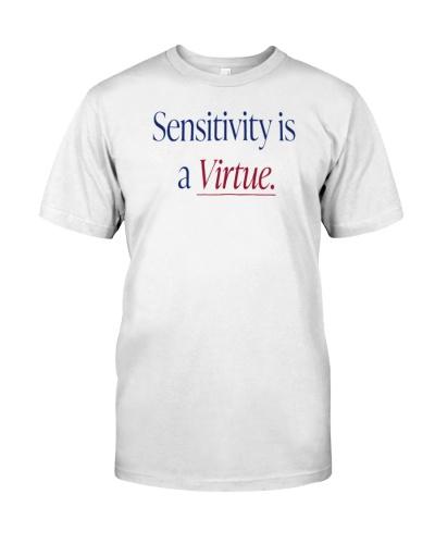 sensitivity is a virtue shirt