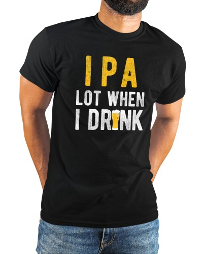ipa lot when i drink shirt beer flower beer lover