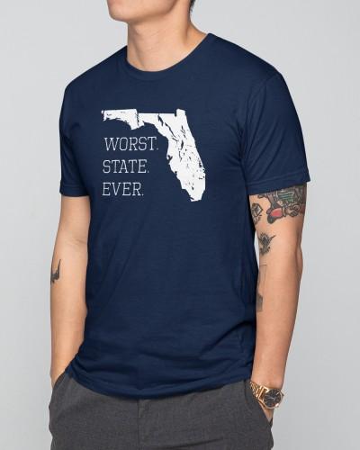 florida worst state ever shirt