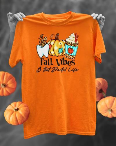 fall vibes and that dental life pumpkin dentist thanksgiving shirt