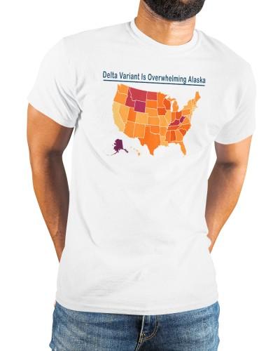 Delta Variant Is Overwhelming Alaska shirt