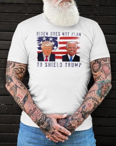 biden does not plan to shield trump shirt