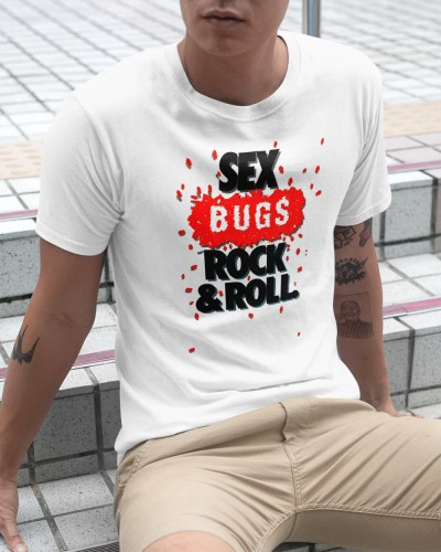 sex bugs rock and roll shirt