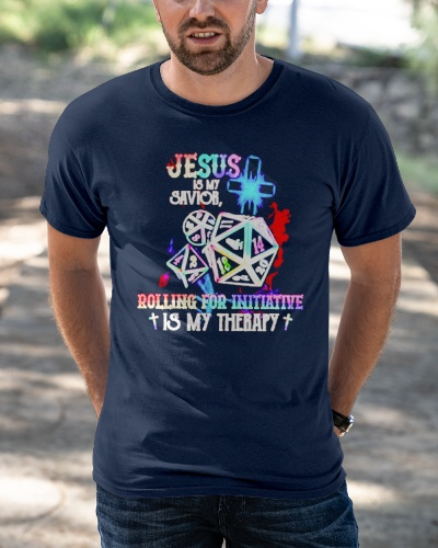 Jesus is my savior rolling for initiative is my therapy shirt