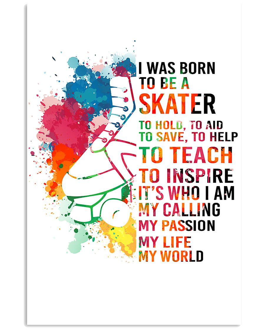 1-skater- I WAS BORN kd 11x17 Poster
