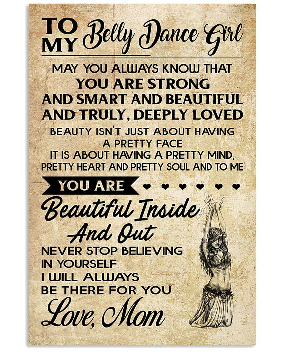 TO MY BELLY DANCE GIRL- MOM 16x24 Poster