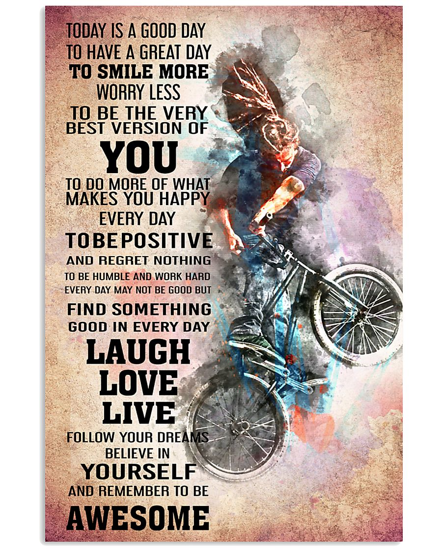BMX - TODAY IS A GOOD DAY POSTER 24x36 Poster