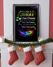 I AM A TEACHER I CAN'T PROMISE poster 11x17 Poster lifestyle-holiday-poster-4