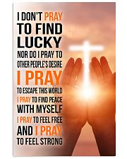 8- I DON'T PRAY TO FIND LUCKY 11x17 Poster front