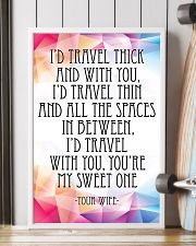 YOUR WIFE-I'D TRAVEL THICK AND WITH YOU 16x24 Poster lifestyle-poster-4