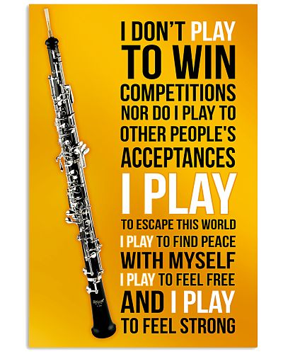 OBOE - I DON'T PLAY TO WIN COMPETITIONS