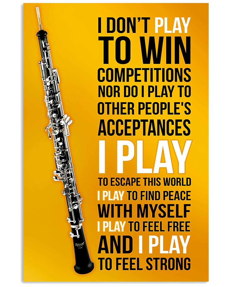 OBOE - I DON'T PLAY TO WIN COMPETITIONS 11x17 Poster