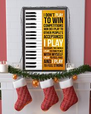 PIANO - I DON'T PLAY TO WIN COMPETITIONS 11x17 Poster lifestyle-holiday-poster-4