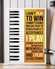 PIANO - I DON'T PLAY TO WIN COMPETITIONS 11x17 Poster lifestyle-poster-4