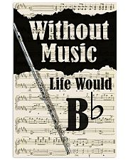 WITHOUT MUSIC LIFE WOULD - FLUTE POSTER 11x17 Poster front