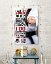 I DON'T DO KARATE TO WIN COMPETITIONS 11x17 Poster lifestyle-holiday-poster-3