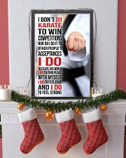 I DON'T DO KARATE TO WIN COMPETITIONS 11x17 Poster lifestyle-holiday-poster-4