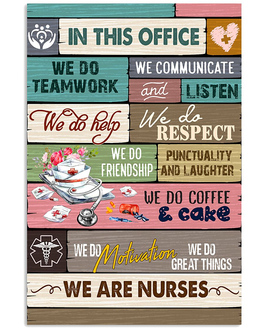 IN THIS OFFICE - WE ARE NURSES 11x17 Poster
