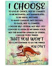 I CHOOSE TO LIVE BY CHOICE skating 11x17 Poster front