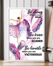 Ballet Dance - Be Strong When You Are Weak Poster  11x17 Poster lifestyle-poster-4