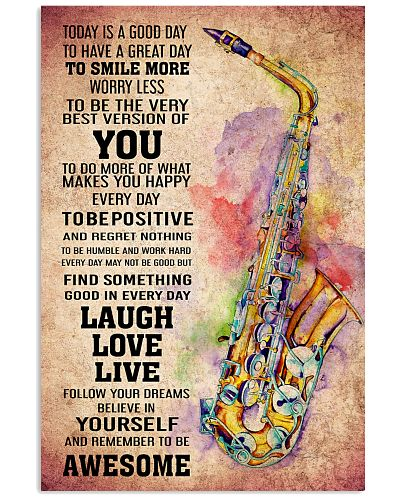 SAXOPHONE - TODAY IS A GOOD DAY POSTER