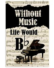 PIANO - WITHOUT MUSIC LIFE WOULD POSTER 11x17 Poster front