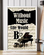 PIANO - WITHOUT MUSIC LIFE WOULD POSTER 11x17 Poster lifestyle-poster-4