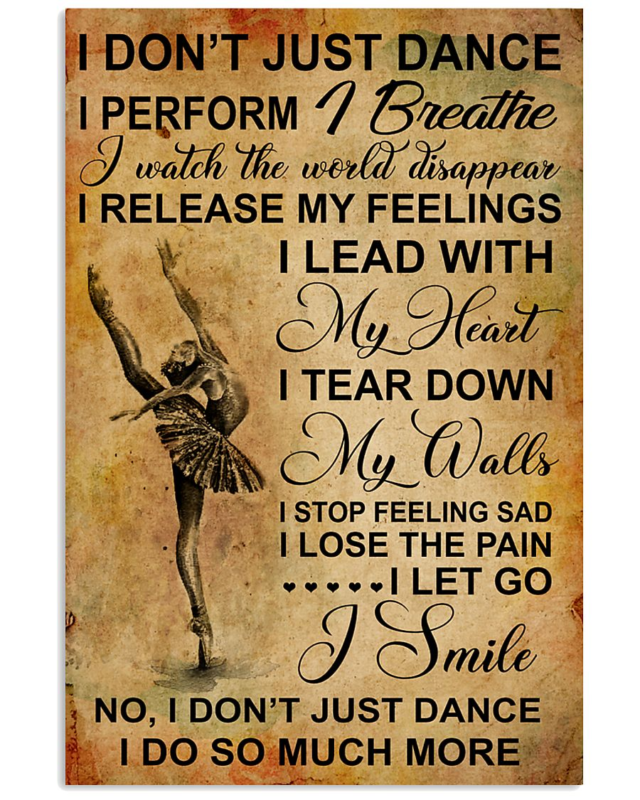 I DON'T JUST DANCE 11x17 Poster