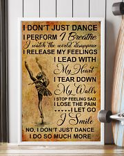 I DON'T JUST DANCE 11x17 Poster lifestyle-poster-4