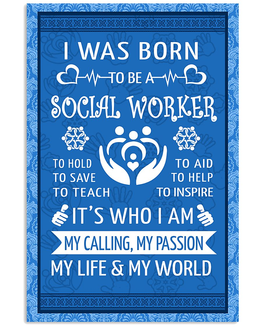 15 I WAS BORN TO BE A SOCIAL WORKER POSTER 11x17 Poster