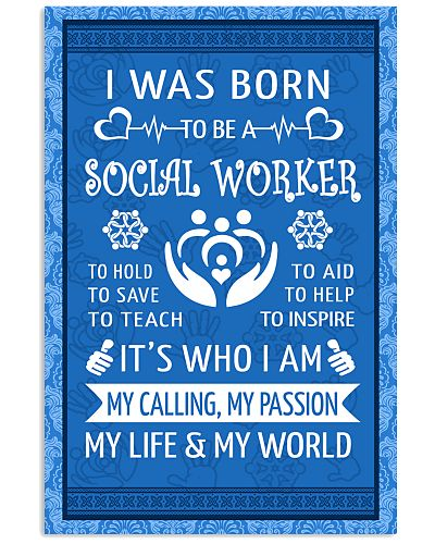 15 I WAS BORN TO BE A SOCIAL WORKER POSTER