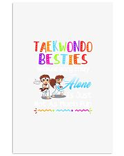 TAEKWONDO BESTIES BECAUSE GOING CRAZY 11x17 Poster front
