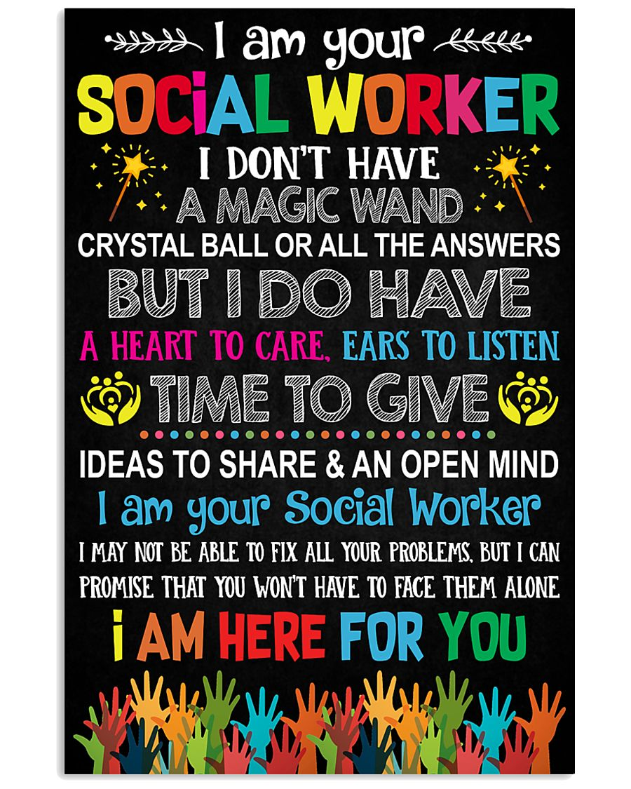 I AM YOUR SOCIAL WORKER POSTER 11x17 Poster