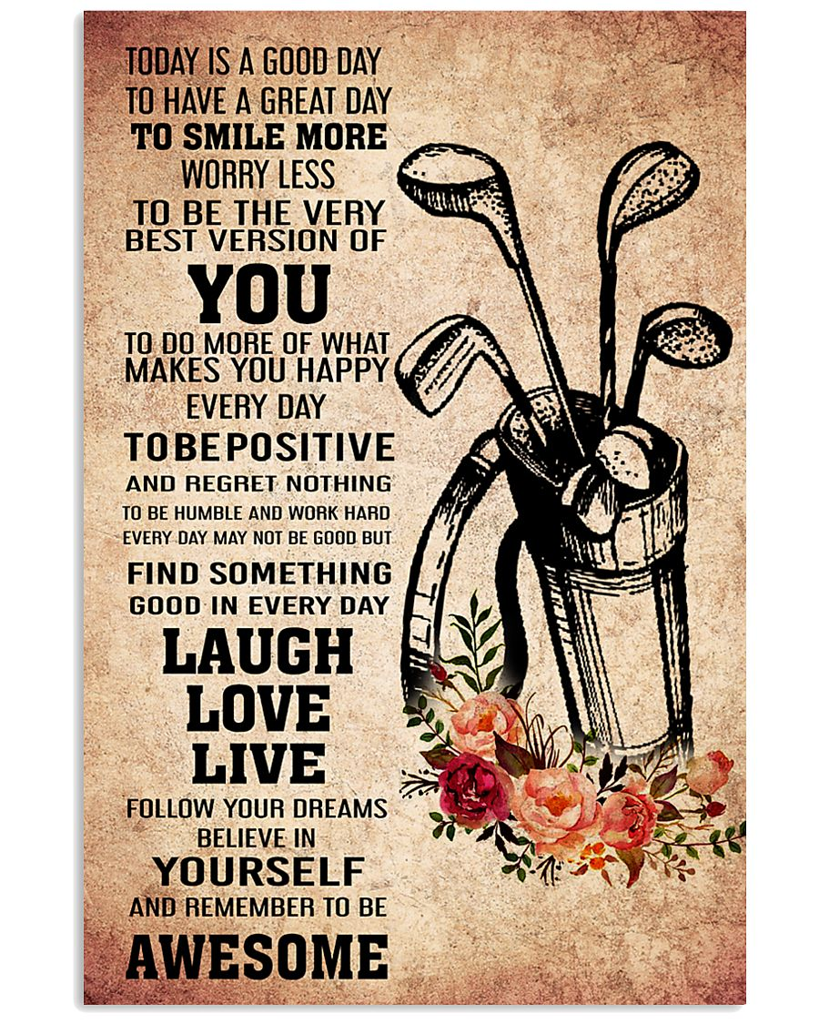 golf- TODAY IS A GOOD DAY POSTER 2 11x17 Poster