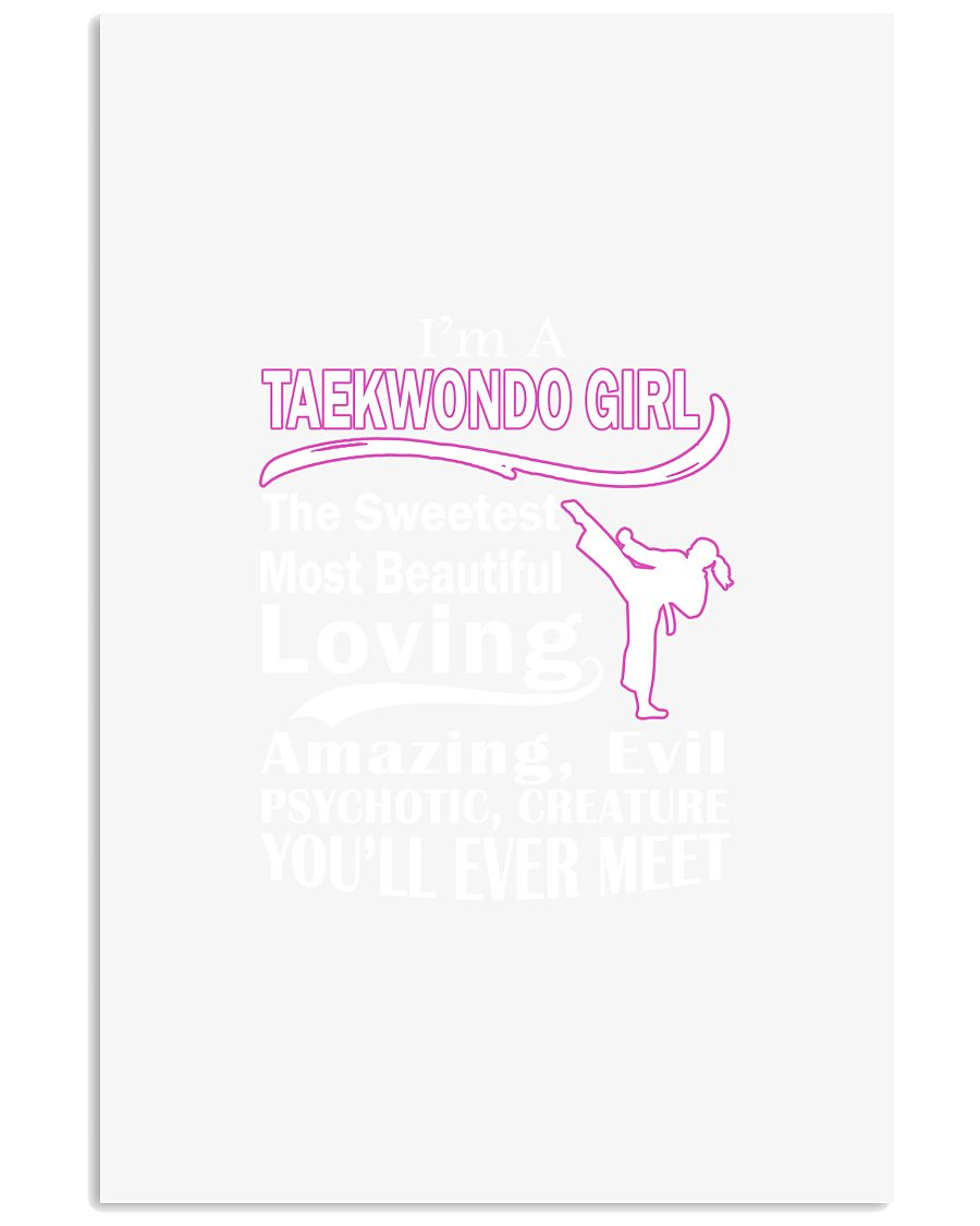 I'M TAEKWONDO GIRL THE SWEETEST 11x17 Poster