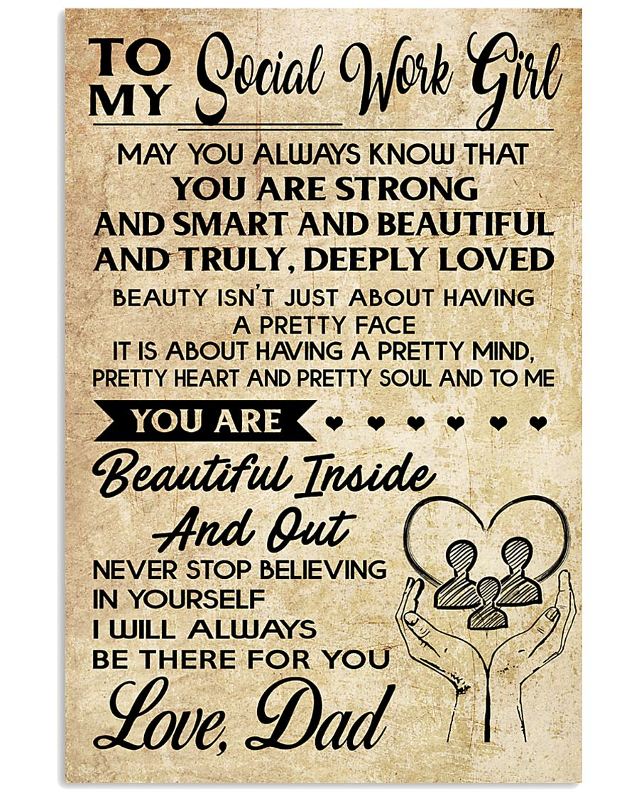 TO MY SOCIAL WORKERS - DAD 16x24 Poster