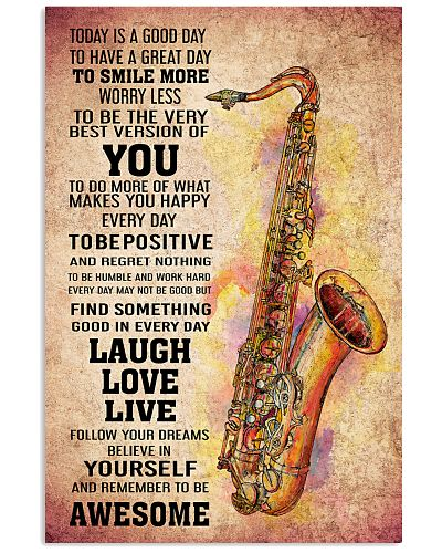 7- TENOR SAXOPHONE - TODAY IS A GOOD DAY POSTER