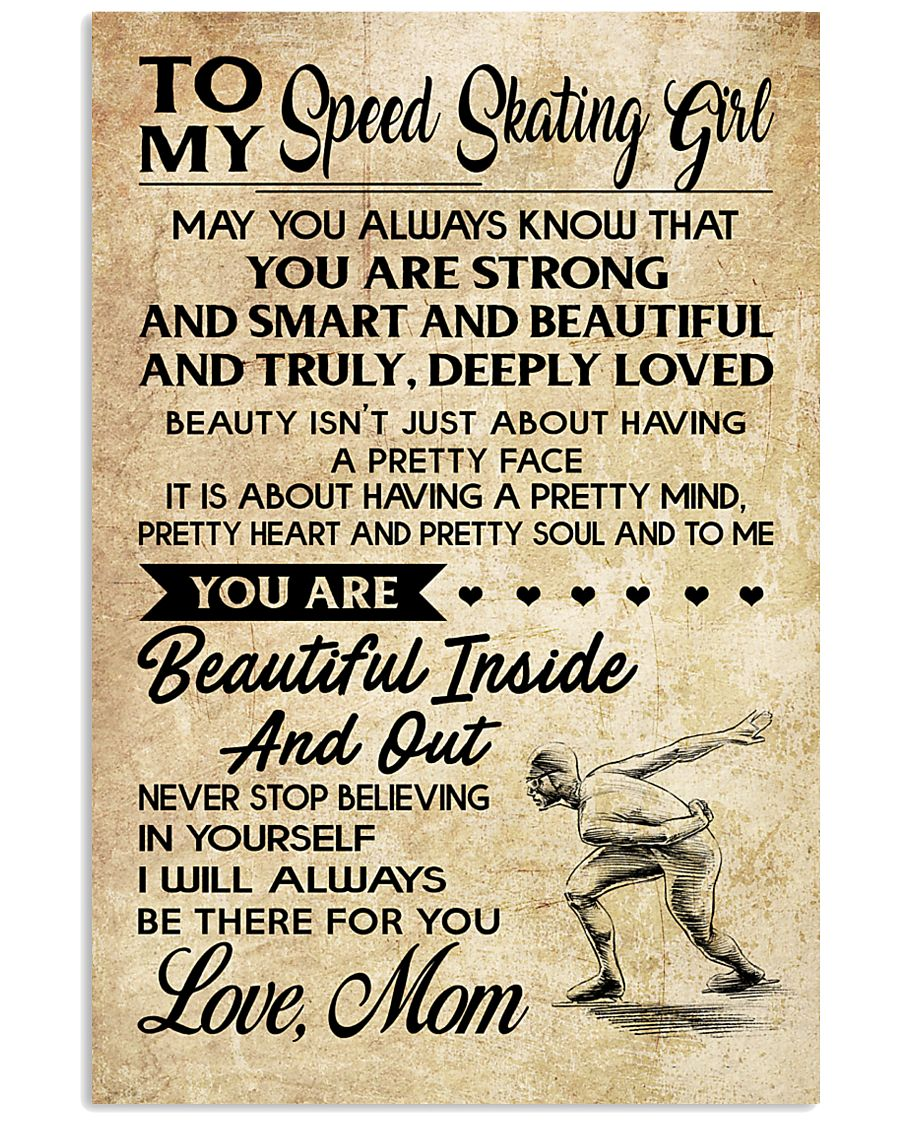TO MY SPEED SKATING GIRL- MOM 16x24 Poster